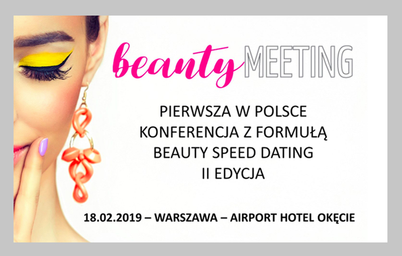 BEAUTY MEETING – II Edycja